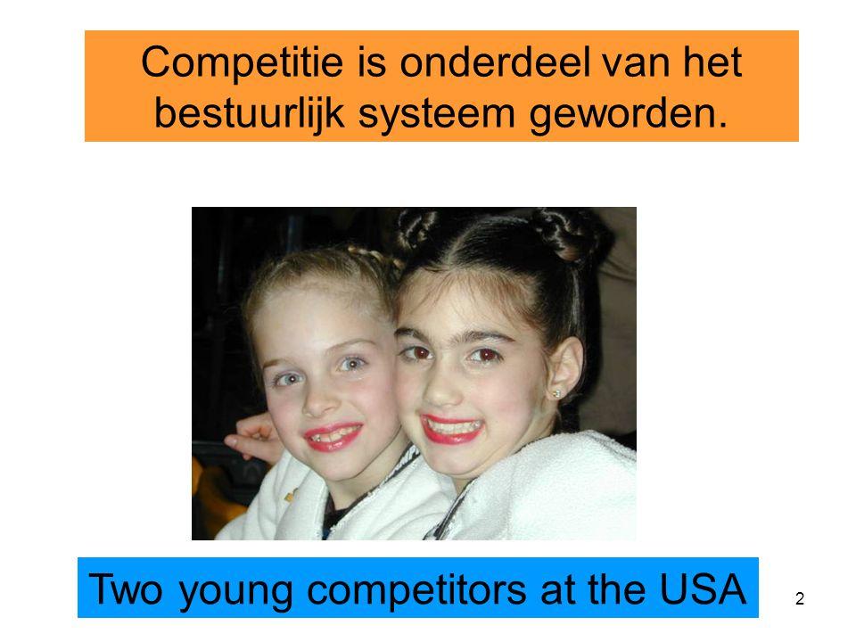 Competitie is onderdeel van het bestuurlijk systeem geworden.