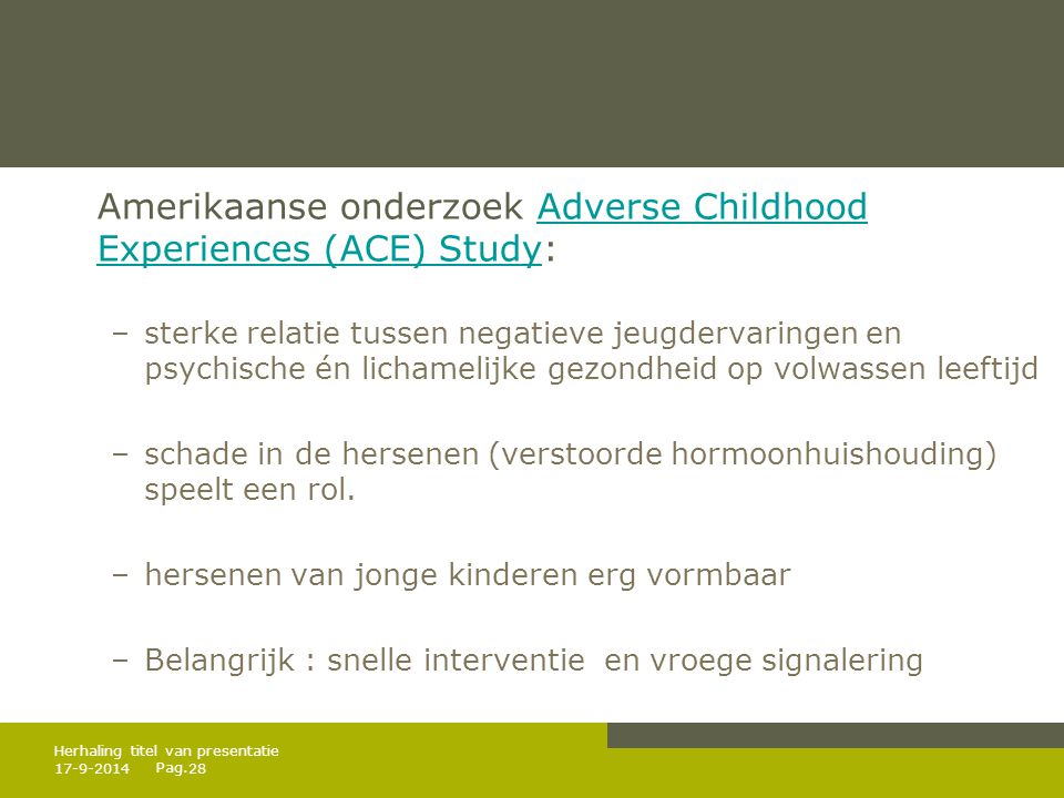 Amerikaanse onderzoek Adverse Childhood Experiences (ACE) Study: