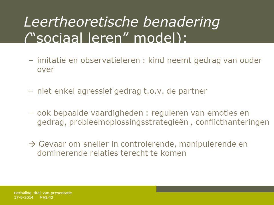 Leertheoretische benadering ( sociaal leren model):