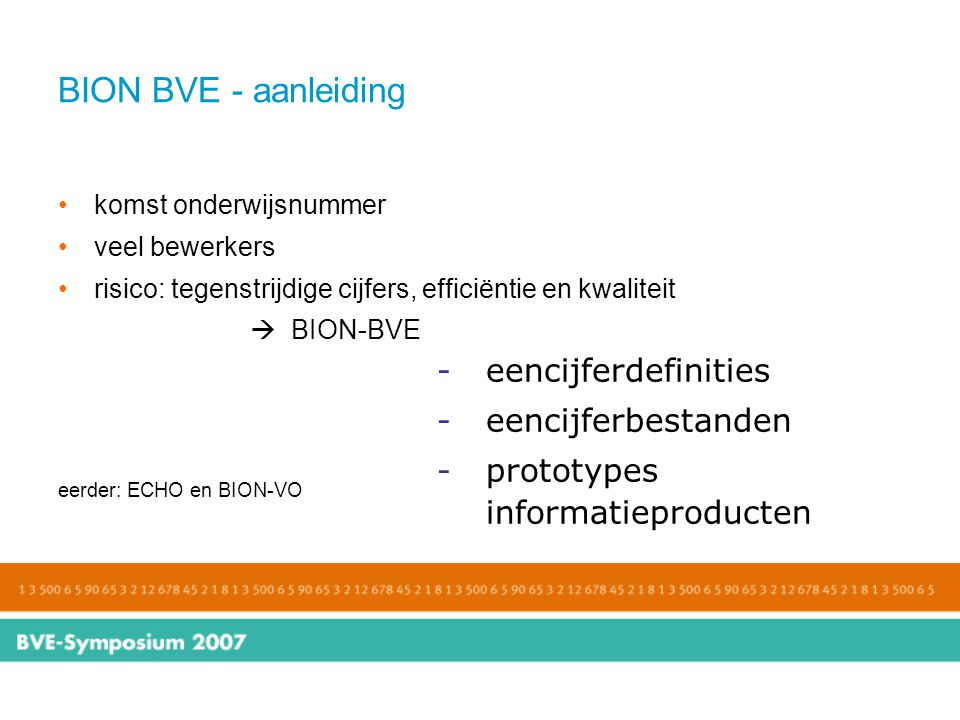 BION BVE - aanleiding eencijferdefinities eencijferbestanden