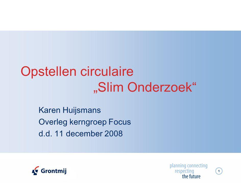 """Opstellen circulaire """"Slim Onderzoek"""