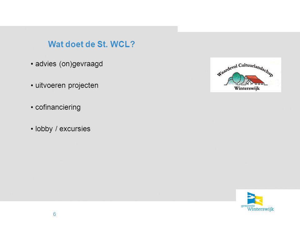 Wat doet de St. WCL advies (on)gevraagd uitvoeren projecten