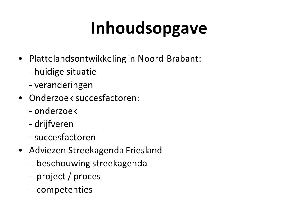 Inhoudsopgave Plattelandsontwikkeling in Noord-Brabant: