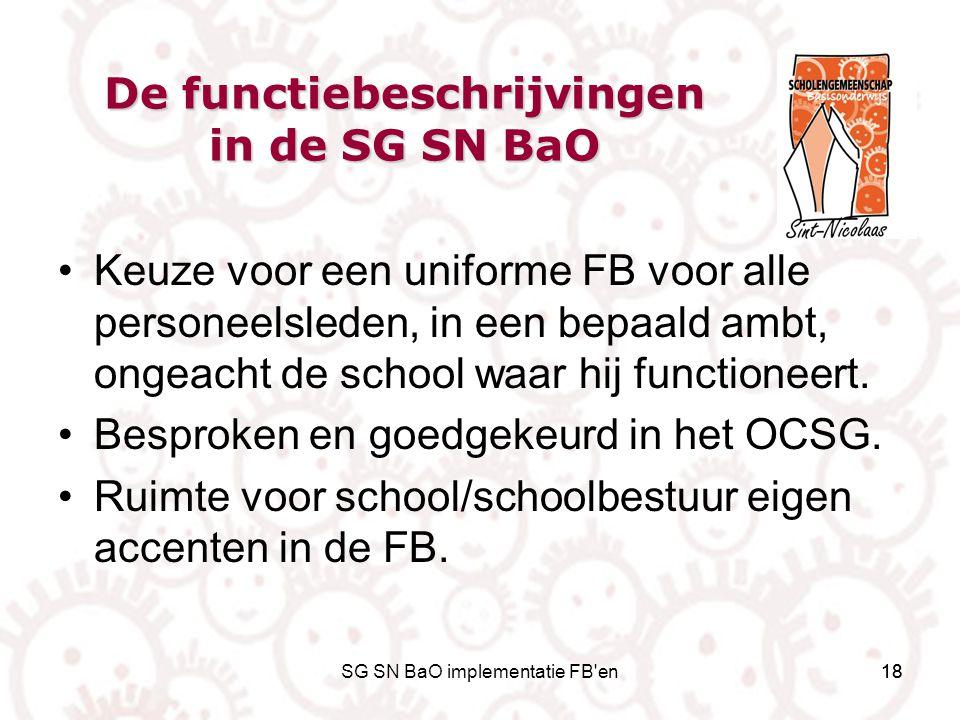 De functiebeschrijvingen in de SG SN BaO