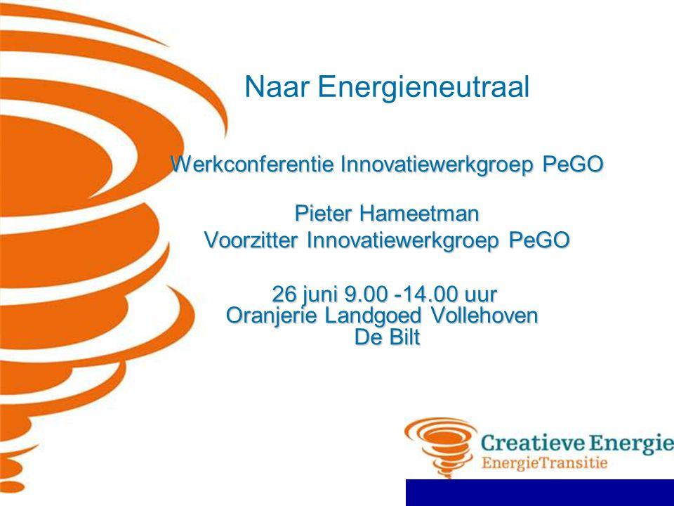 Naar Energieneutraal Werkconferentie Innovatiewerkgroep PeGO