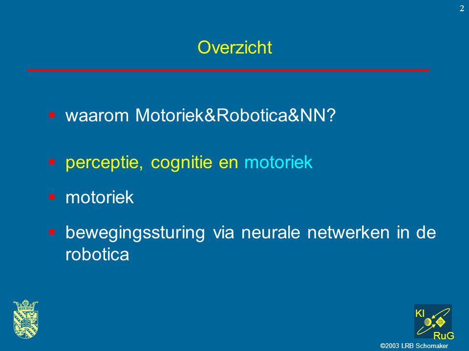 waarom Motoriek&Robotica&NN