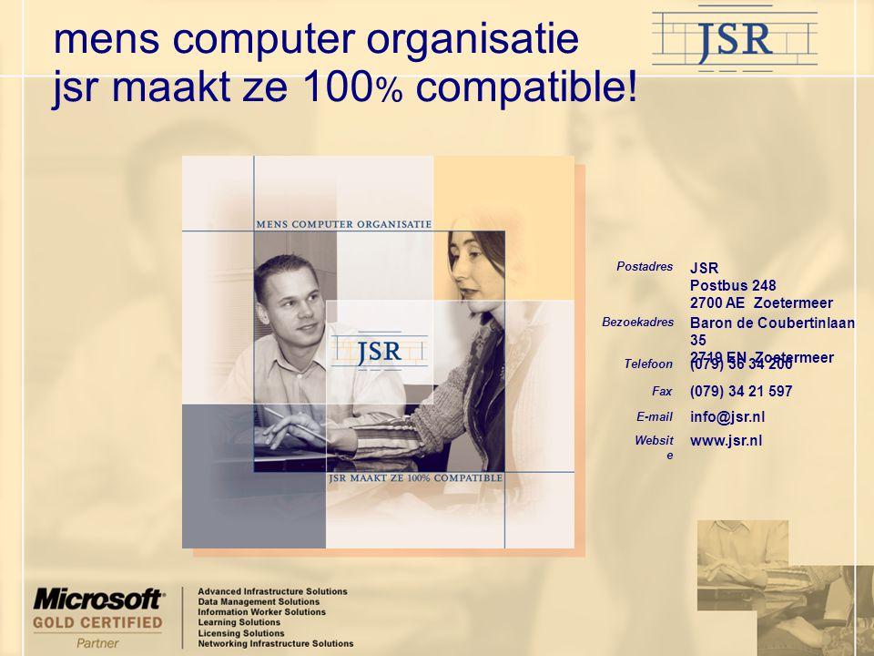 mens computer organisatie jsr maakt ze 100% compatible!