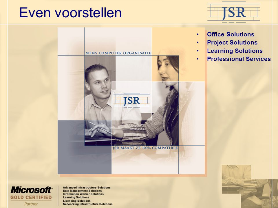 Even voorstellen Office Solutions Project Solutions Learning Solutions