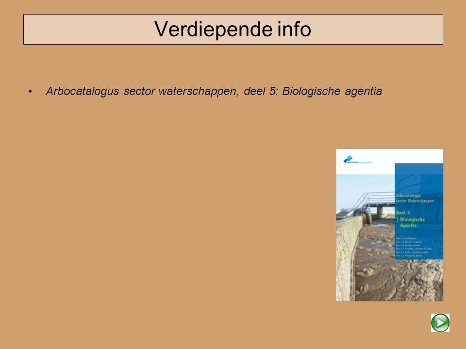 Verdiepende info • Arbocatalogus sector waterschappen, deel 5: Biologische agentia