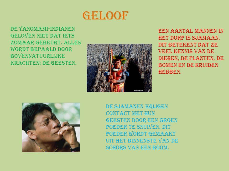 Geloof De Yanomami-indianen geloven niet dat iets zomaar gebeurt. Alles wordt bepaald door bovennatuurlijke krachten: de geesten.