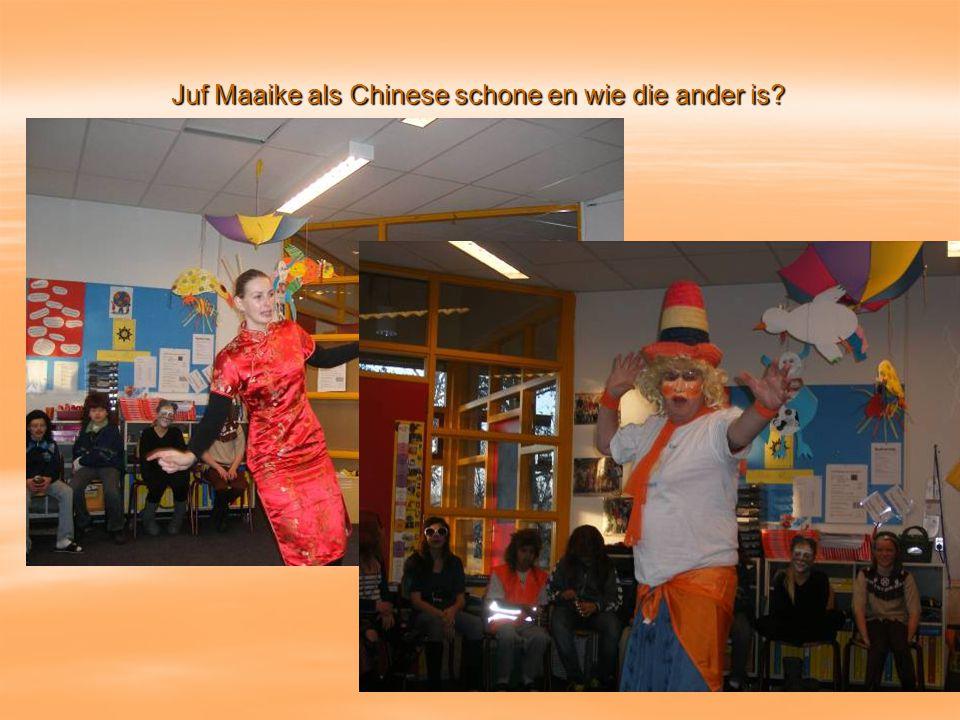 Juf Maaike als Chinese schone en wie die ander is