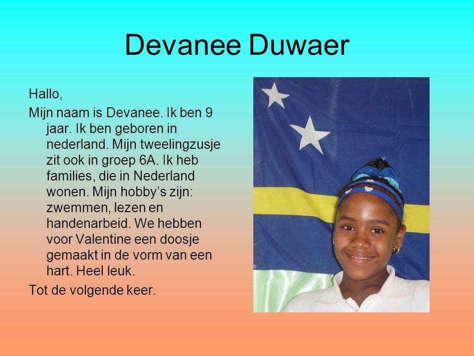 Devanee Duwaer Hallo,