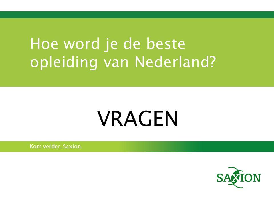 Hoe word je de beste opleiding van Nederland