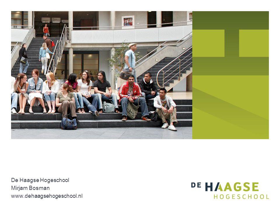 De Haagse Hogeschool Mirjam Bosman www.dehaagsehogeschool.nl