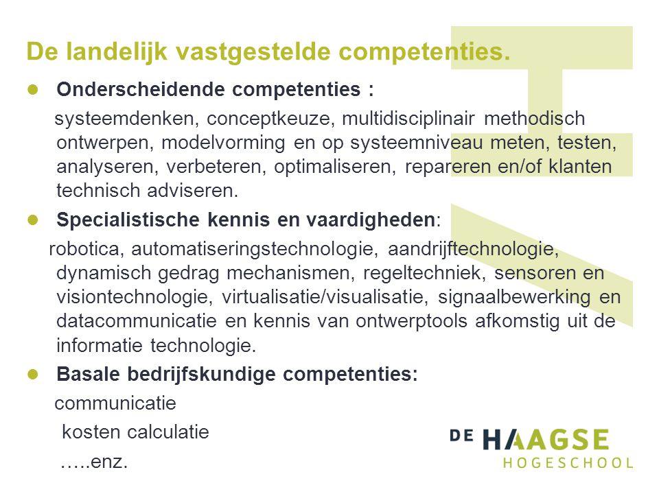 De landelijk vastgestelde competenties.