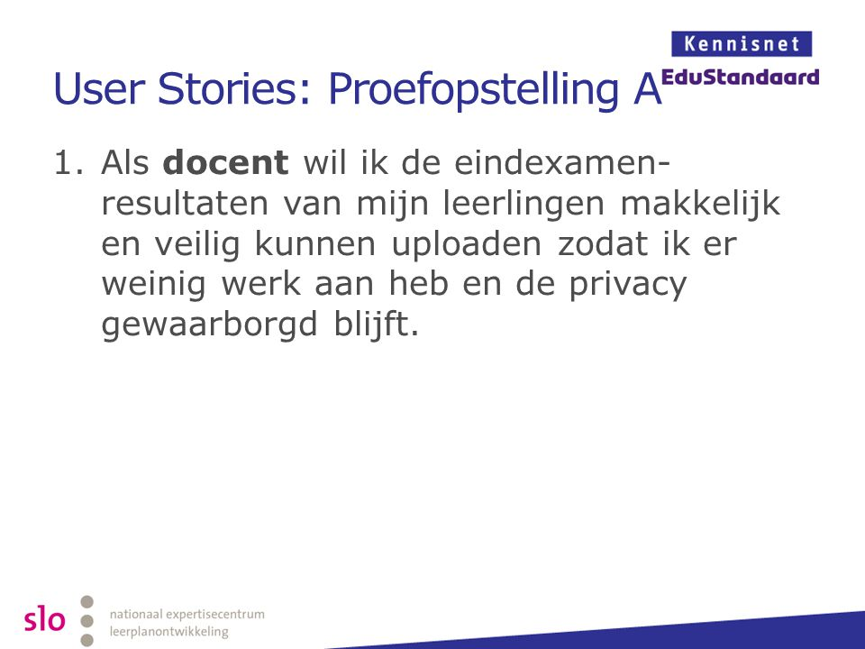 User Stories: Proefopstelling A