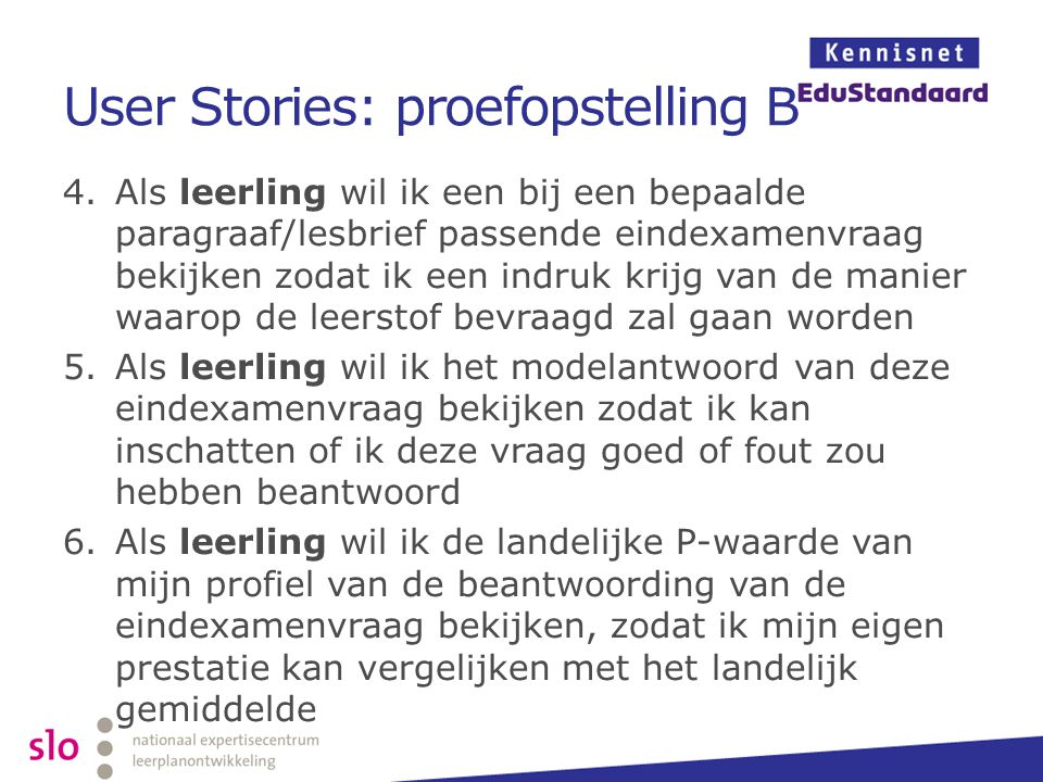User Stories: proefopstelling B