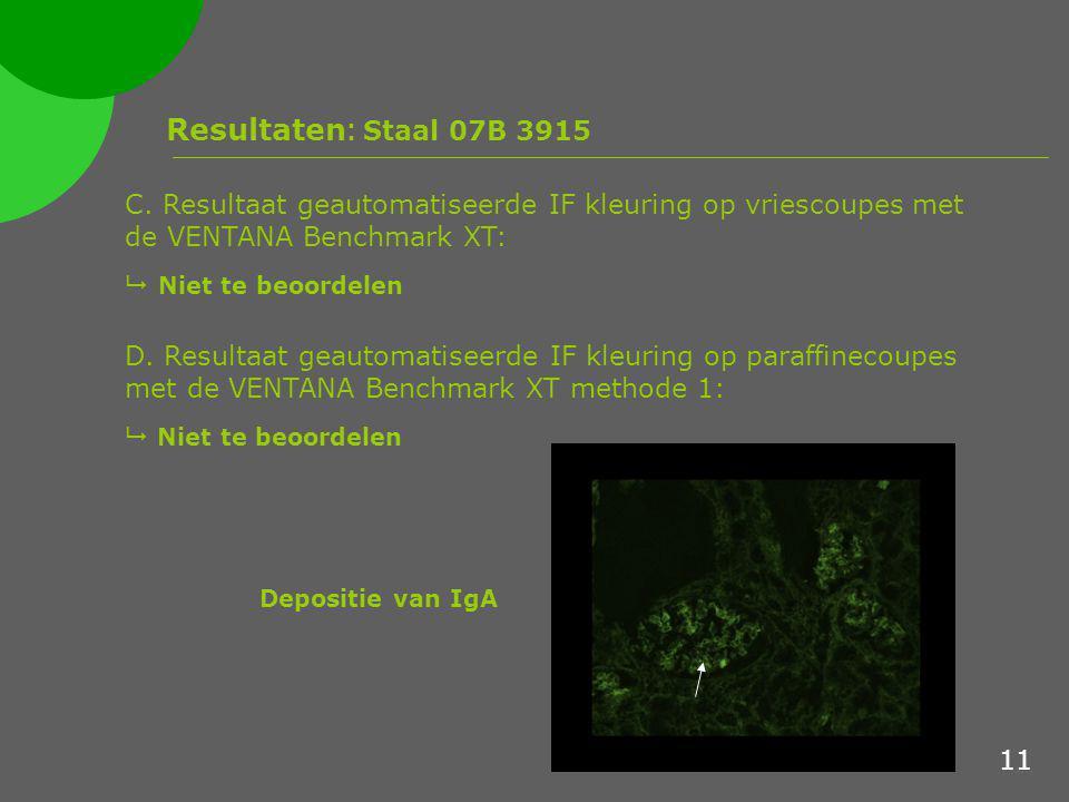 Resultaten: Staal 07B 3915 C. Resultaat geautomatiseerde IF kleuring op vriescoupes met de VENTANA Benchmark XT: