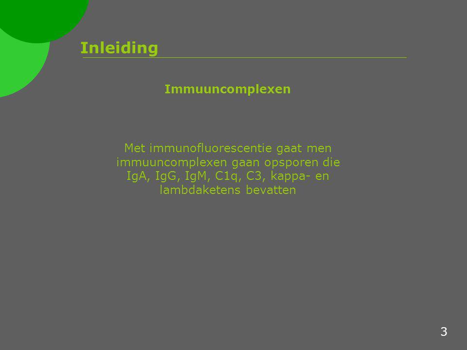 Inleiding Immuuncomplexen