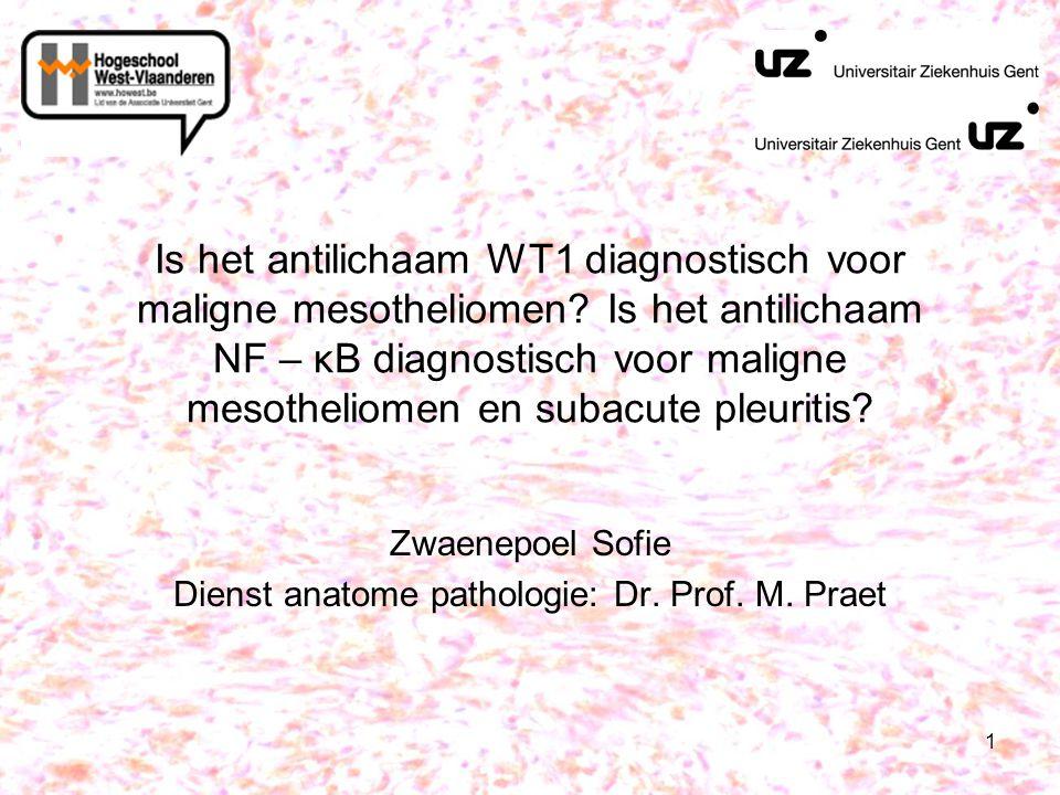 Zwaenepoel Sofie Dienst anatome pathologie: Dr. Prof. M. Praet