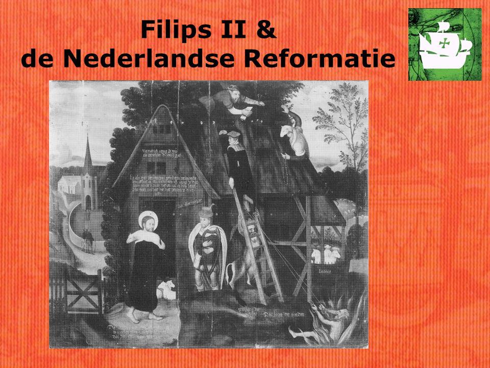 Filips II & de Nederlandse Reformatie