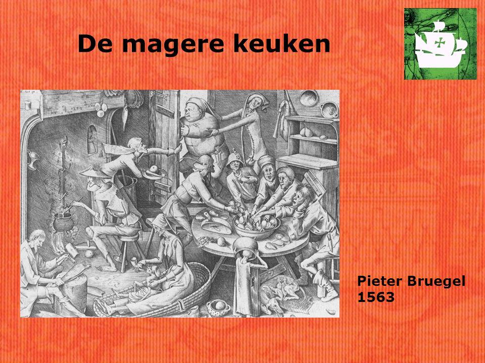 De magere keuken Pieter Bruegel 1563