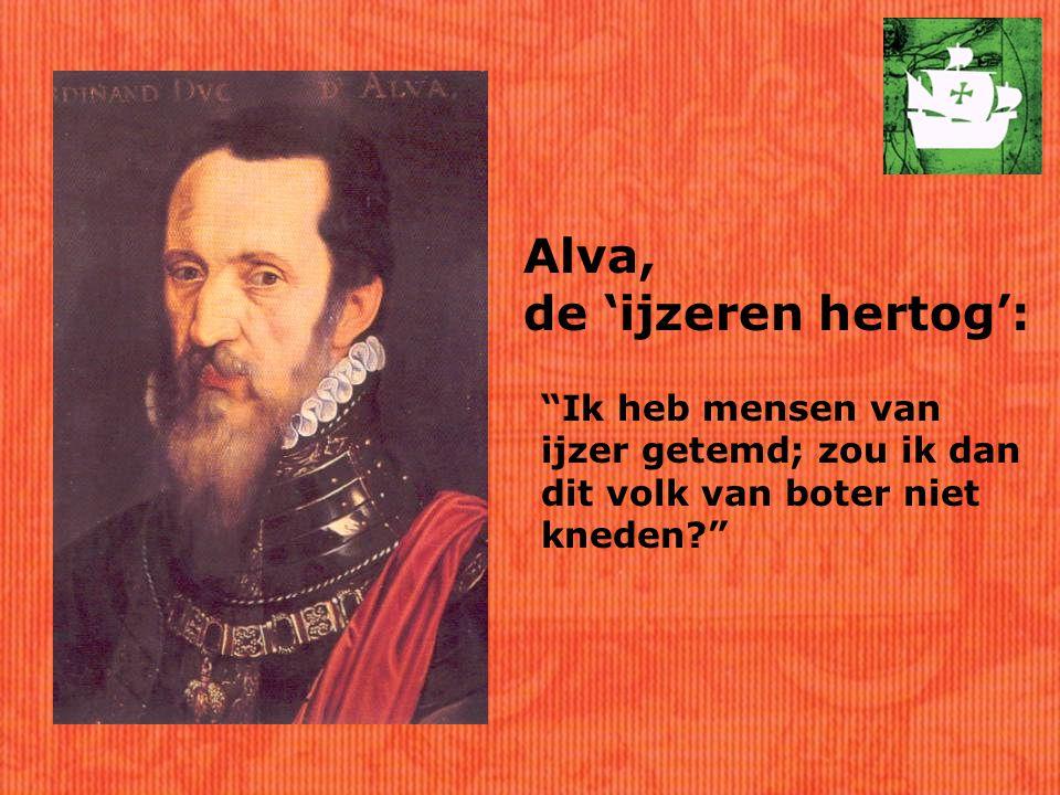 Alva, de 'ijzeren hertog':