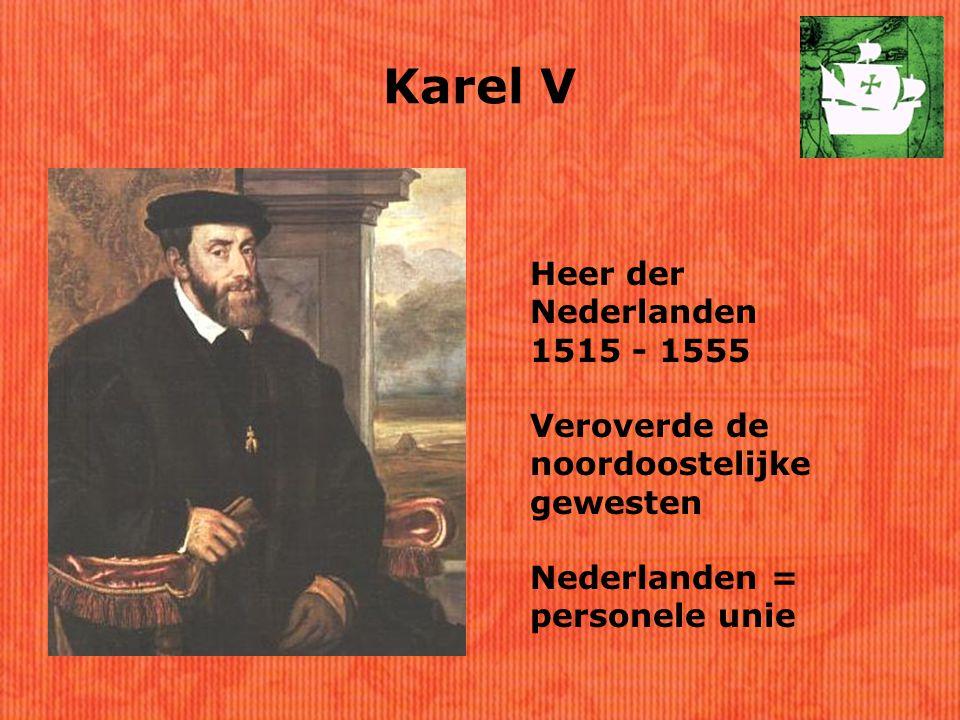 Karel V Heer der Nederlanden 1515 - 1555
