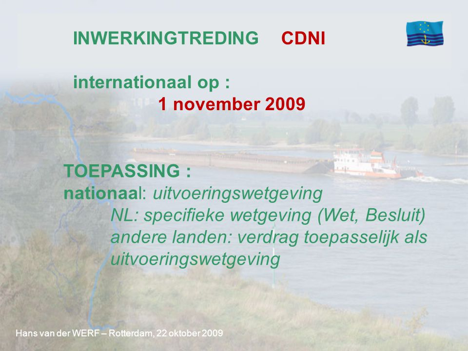 INWERKINGTREDING CDNI internationaal op : 1 november 2009