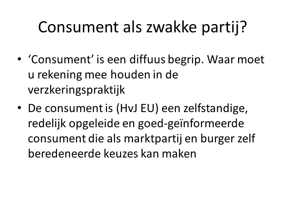 Consument als zwakke partij