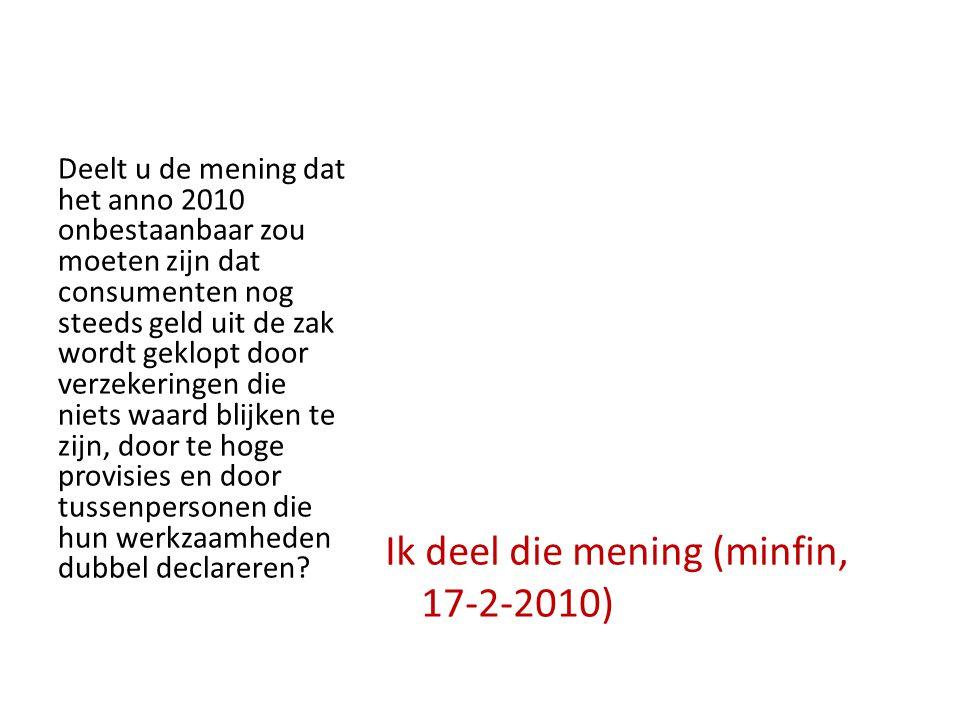 Ik deel die mening (minfin, 17-2-2010)