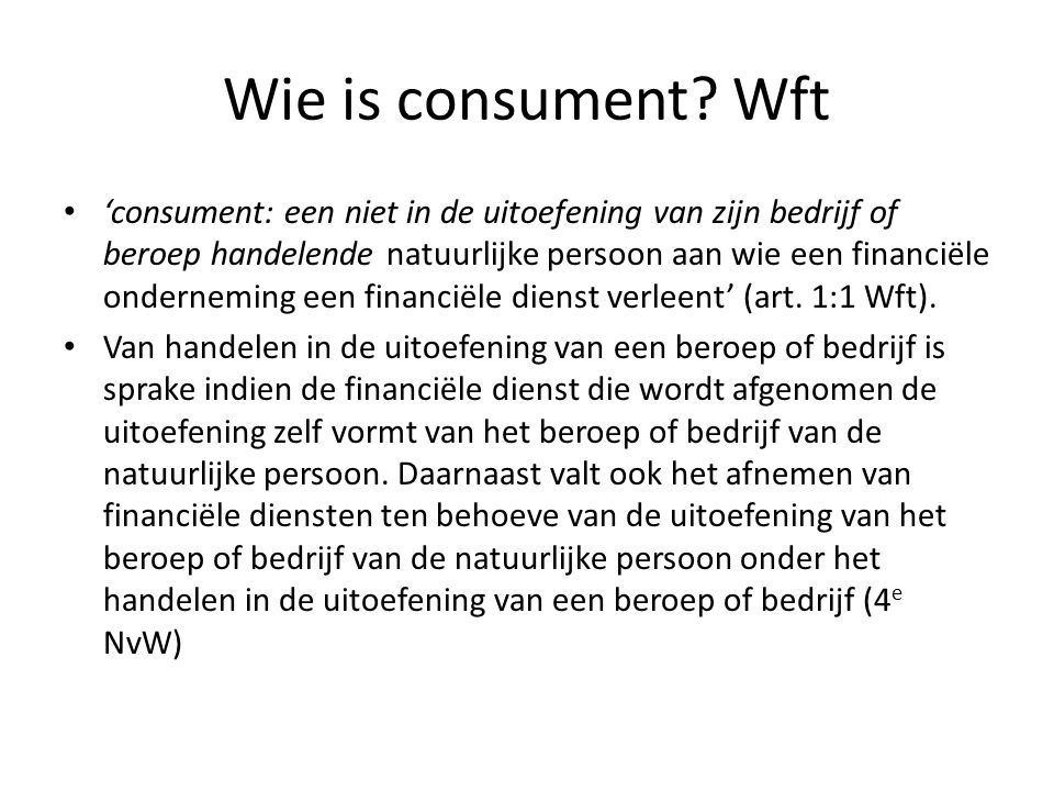 Wie is consument Wft