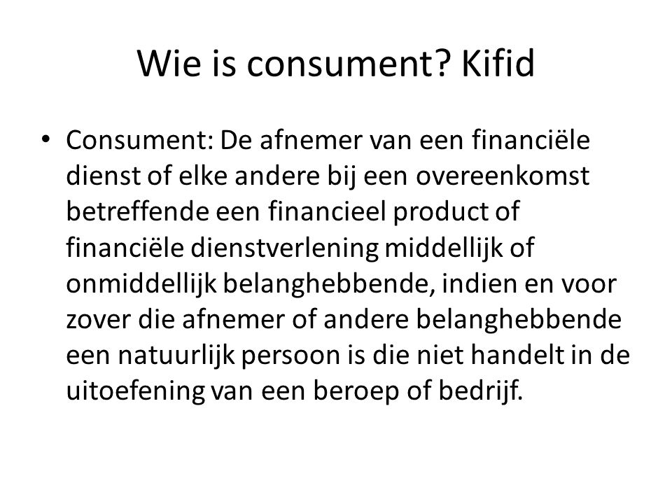 Wie is consument Kifid