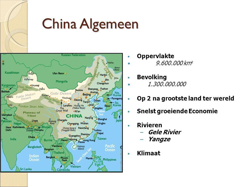 China Algemeen Oppervlakte 9.600.000 km² Bevolking 1.300.000.000