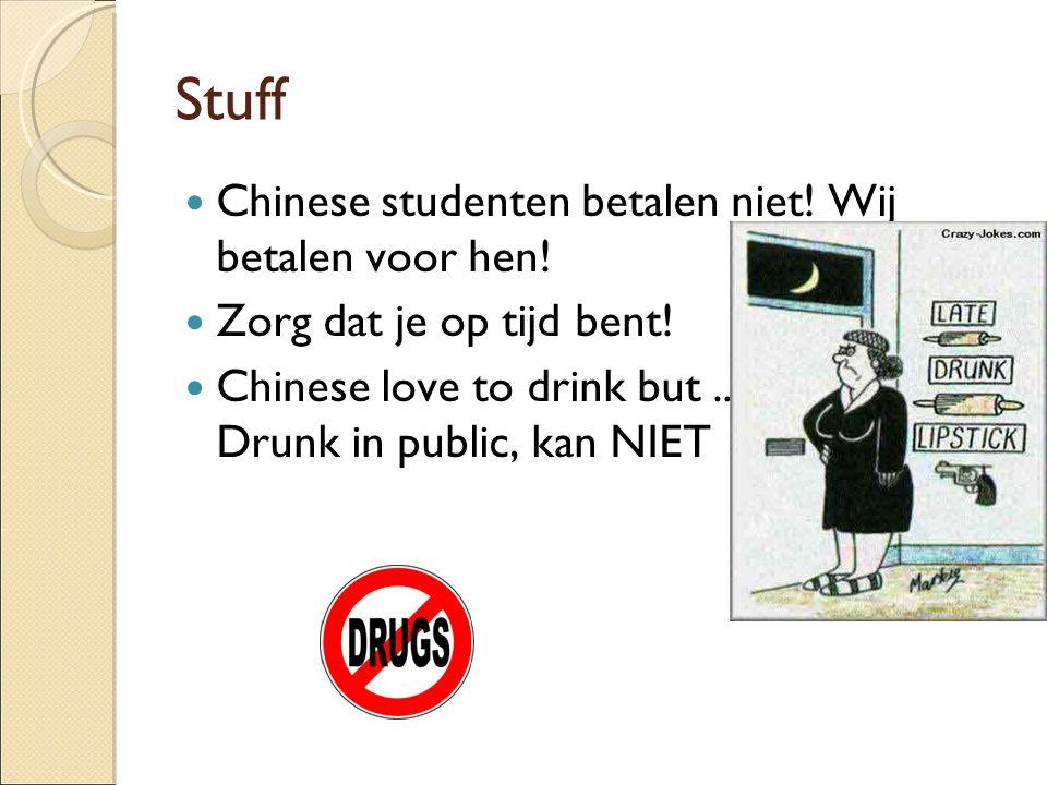 Stuff Chinese studenten betalen niet! Wij betalen voor hen!