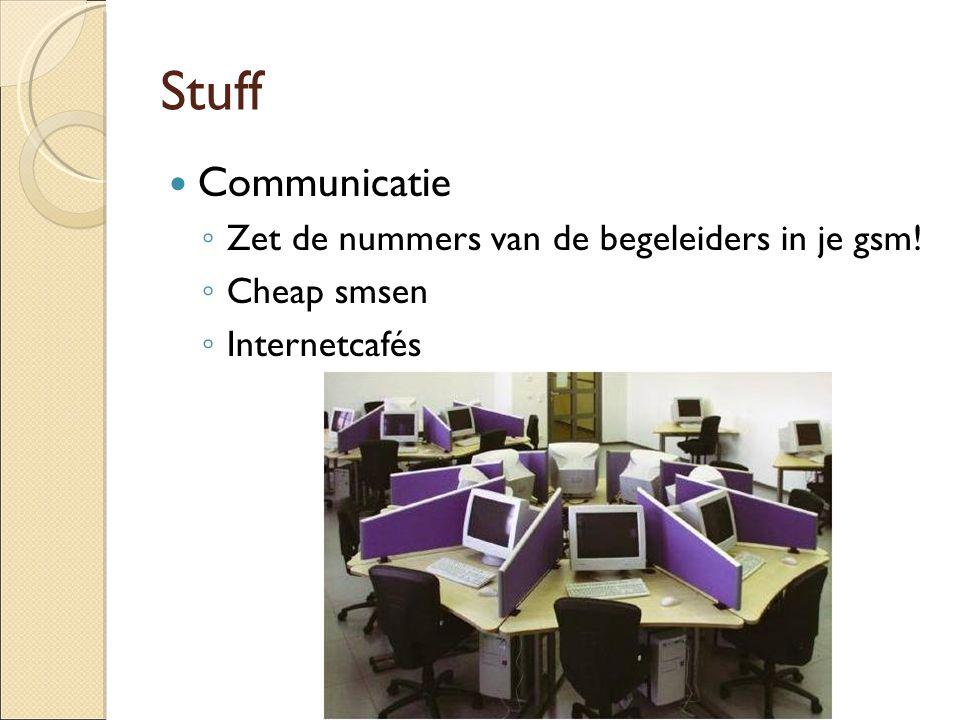 Stuff Communicatie Zet de nummers van de begeleiders in je gsm!