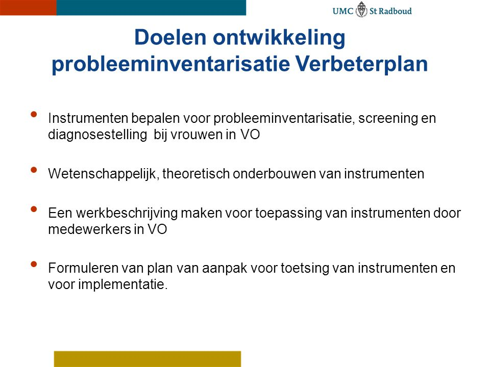 Doelen ontwikkeling probleeminventarisatie Verbeterplan