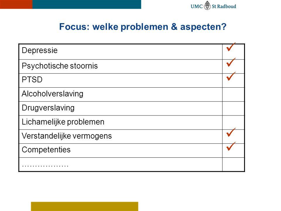 Focus: welke problemen & aspecten
