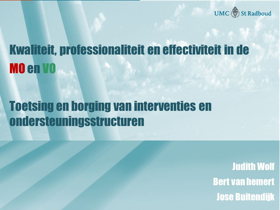 Kwaliteit, professionaliteit en effectiviteit in de MO en VO