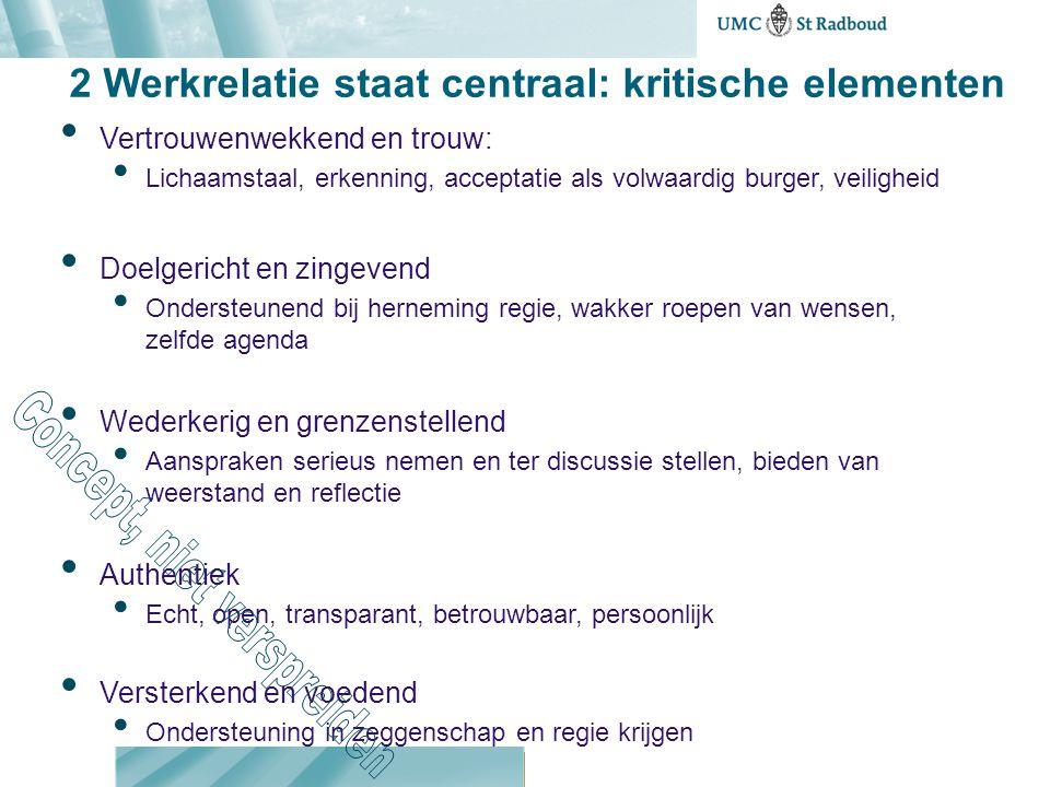 2 Werkrelatie staat centraal: kritische elementen