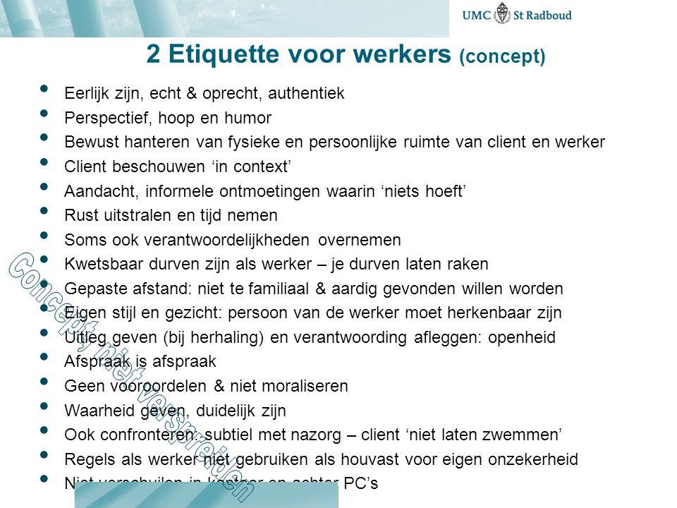 2 Etiquette voor werkers (concept)