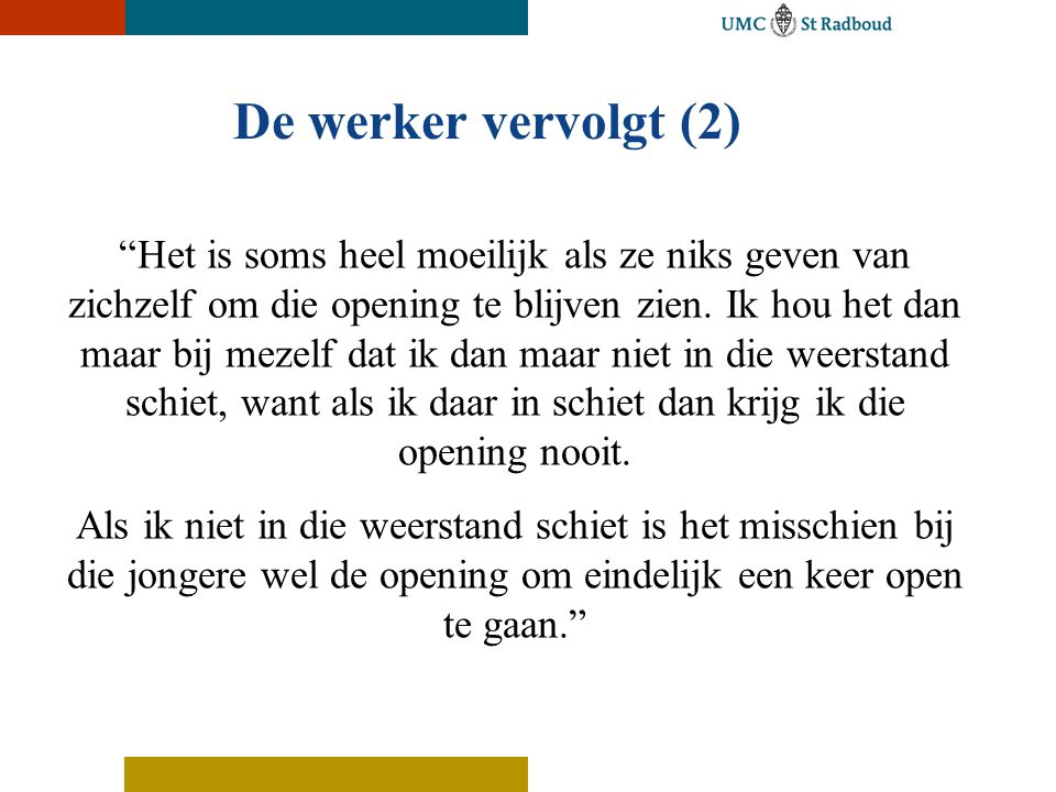De werker vervolgt (2)