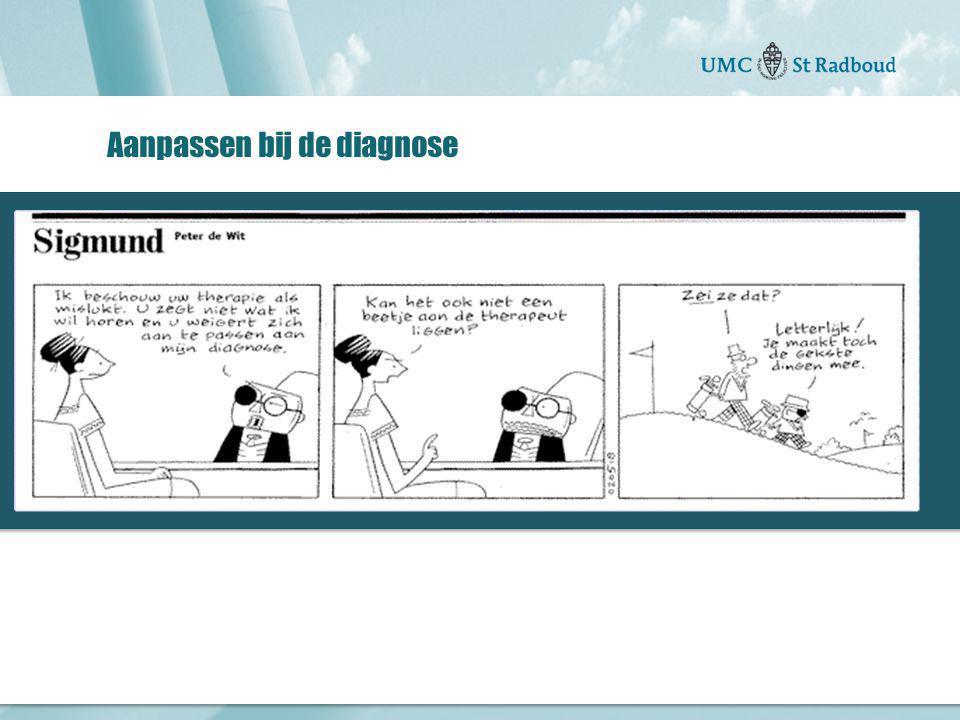 Aanpassen bij de diagnose