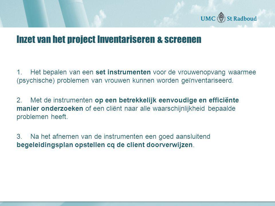 Inzet van het project Inventariseren & screenen