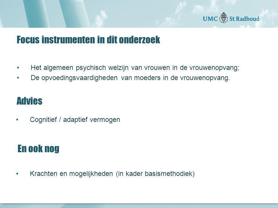 Focus instrumenten in dit onderzoek