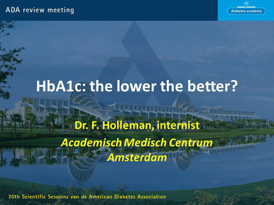 HbA1c: the lower the better