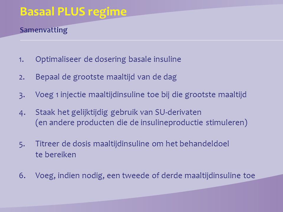 Basaal PLUS regime Optimaliseer de dosering basale insuline