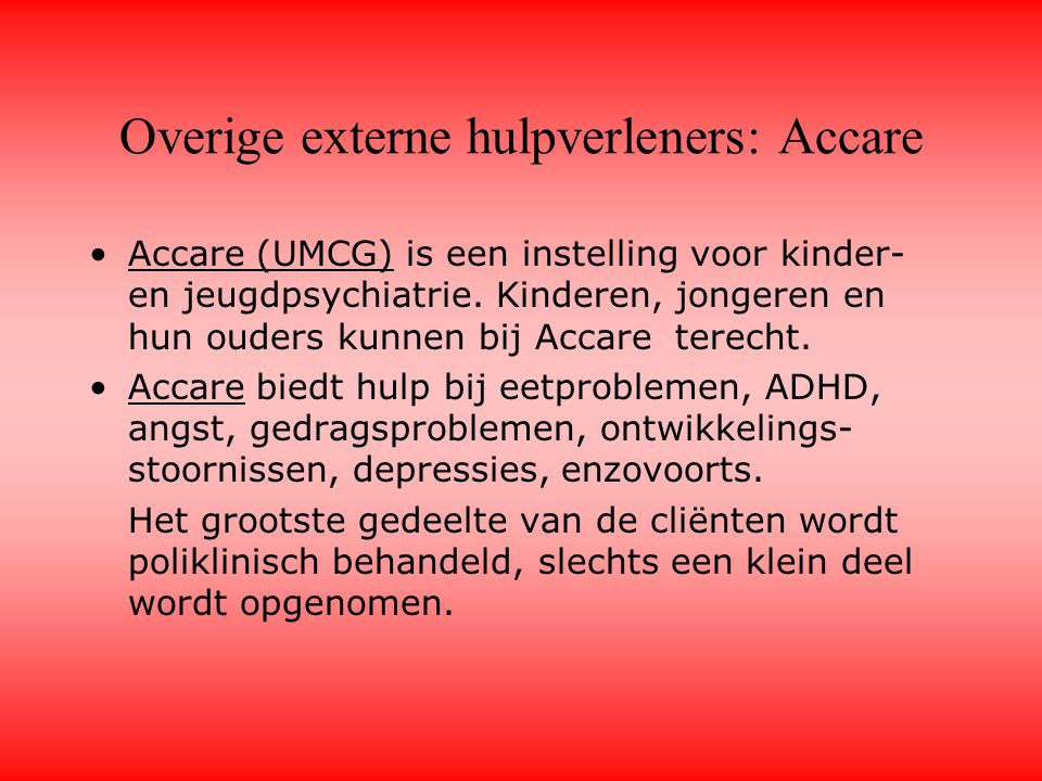 Overige externe hulpverleners: Accare