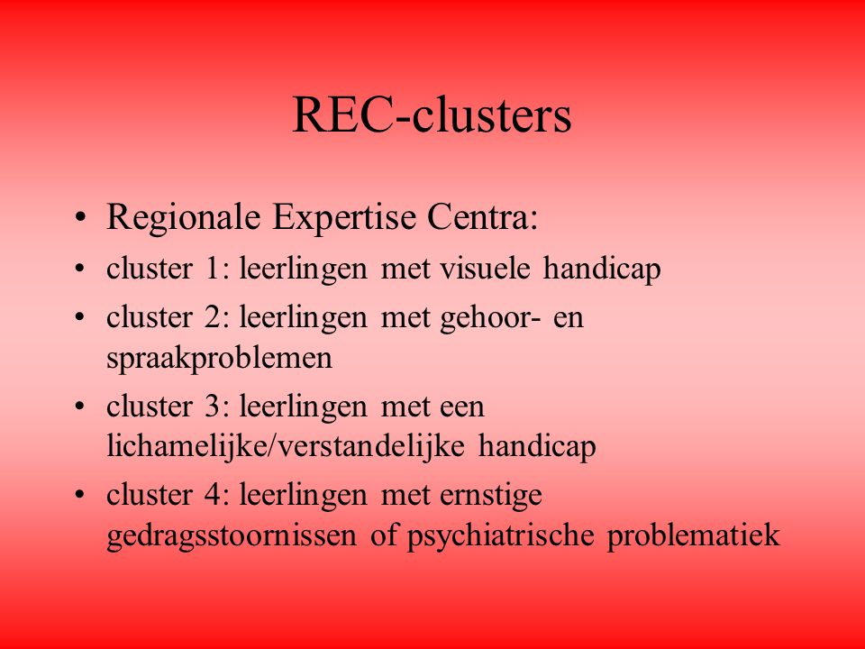 REC-clusters Regionale Expertise Centra: