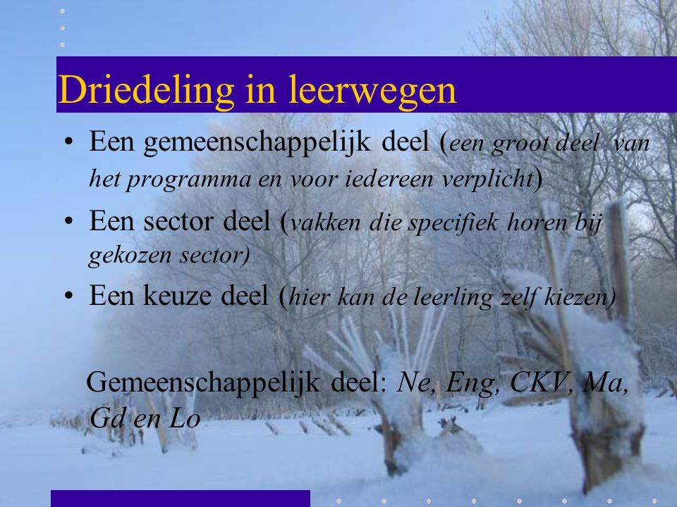 Driedeling in leerwegen